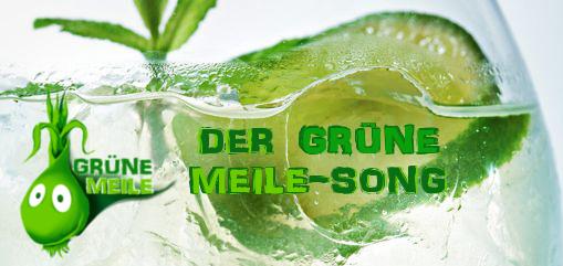 "Der ""Grüne Meile""-Song"